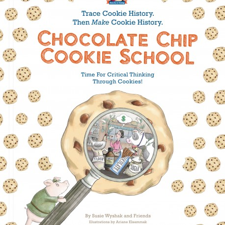 Chocolate Chip Cookie School – the fun way for kids to learn about school and life